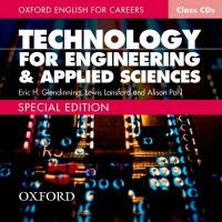 Oxford English for Careers Technology for Engineering and Applied Sciences:   Class Audio CD Extended ed