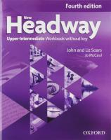 New Headway: Upper-Intermediate B2: Workbook  without Key: A new digital era for the world's most trusted English course 4th Revised edition