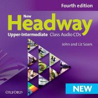 New Headway: Upper-Intermediate B2: Class Audio CDs: The world's most trusted English course 4th Revised edition