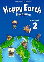 Happy Earth: 2 New Edition: Class Book New edition, Level 2, Class Book