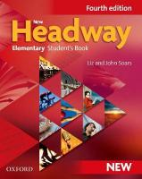 New Headway: Elementary Fourth Edition: Student's Book: General English 4th Revised edition, Elementary level, Student Book