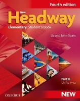 New Headway: Elementary A1 - A2: Student's Book B: The world's most trusted English course 4th Revised edition, Elementary level, Student's Book B