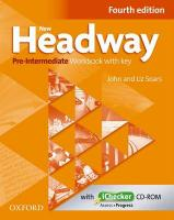 New Headway: Pre-Intermediate A2 - B1: Workbook plus iChecker with Key: The world's most trusted English course 4th Revised edition, Workbook plus iChecker with Key