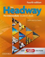 New Headway: Pre-Intermediate A2 - B1: Student's Book and iTutor Pack: The world's most trusted English course 4th Revised edition