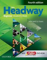 New Headway: Beginner A1: Student's Book and iTutor Pack: The World's Most Trusted English Course 4th Revised edition