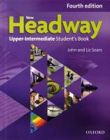 New Headway: Upper-Intermediate: Student's Book : The world's most trusted English course 4th Revised edition