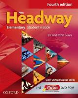 New Headway: Elementary A1 - A2: Student's Book with iTutor and Oxford   Online Skills: The world's most trusted English course 4th Revised edition