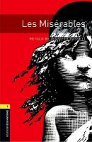 Oxford Bookworms Library: Level 1:: Les Miserables New edition