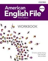 American English File: Starter: Workbook 3rd Revised edition