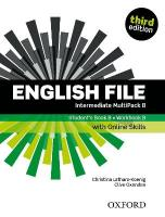 English File: Intermediate: Student's Book/Workbook MultiPack B with Oxford   Online Skills 3rd Revised edition