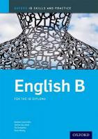 English B Skills and Practice: Oxford IB Diploma Programme: For the Ib Diploma