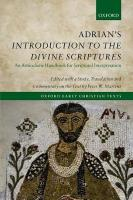 Adrian's Introduction to the Divine Scriptures: An Antiochene Handbook for Scriptural Interpretation