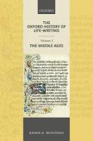 Oxford History of Life-Writing: Volume 1. The Middle Ages