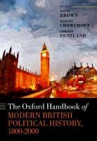 Oxford Handbook of Modern British Political History, 1800-2000