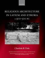 Religious Architecture in Latium and Etruria, c. 900-500 BC