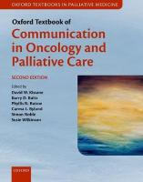 Oxford Textbook of Communication in Oncology and Palliative Care 2nd Revised edition