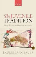 Juvenile Tradition: Young Writers and Prolepsis, 1750-1835