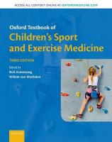 Oxford Textbook of Children's Sport and Exercise Medicine 3rd Revised edition