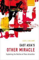East Asia's Other Miracle: Explaining the Decline of Mass Atrocities