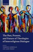 Past, Present, and Future of Theologies of Interreligious Dialogue