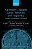 Optimality Theoretic Syntax, Semantics, and Pragmatics: From Uni- to Bidirectional Optimization