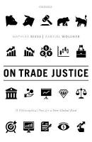 On Trade Justice: A Philosophical Plea for a New Global Deal