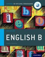 IB English B Course Book: Oxford IB Diploma Programme: For the Ib Diploma