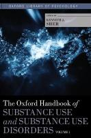 Oxford Handbook of Substance Use and Substance Use Disorders: Volume 1, v. 1