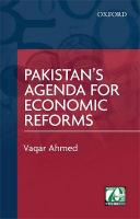 Pakistan's Agenda for Economic Reforms