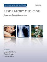 Challenging Concepts in Respiratory Medicine: Cases with Expert Commentary