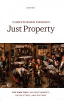 Just Property: Volume Two: Enlightenment, Revolution, and History, Volume Two, Enlightenment, Revolution, and History
