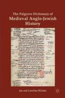 Palgrave Dictionary of Medieval Anglo-Jewish History
