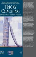 Tricky Coaching: Difficult Cases in Leadership Coaching