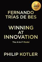 Winning at Innovation: The A-to-F Model