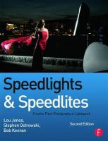Speedlights & Speedlites: Creative Flash Photography at Lightspeed, Second Edition 2nd New edition