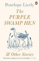Purple Swamp Hen and Other Stories
