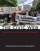Civic Web: Young People, the Internet, and Civic Participation