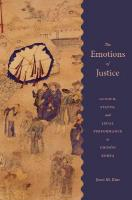Emotions of Justice: Gender, Status, and Legal Performance in Choson Korea
