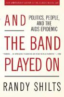 And the Band Played on: Politics, People and the AIDS Epidemic 20th