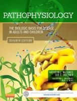 Pathophysiology: The Biologic Basis for Disease in Adults and Children 7th Revised edition