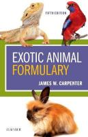 Exotic Animal Formulary 5th Revised edition