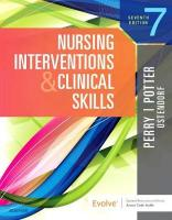 Nursing Interventions & Clinical Skills 7th Revised edition
