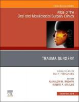 Trauma Surgery, An Issue of Atlas of the Oral & Maxillofacial Surgery Clinics