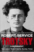 Trotsky: A Biography Unabridged