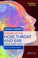 Logan Turner's Diseases of the Nose, Throat and Ear.  Head and Neck Surgery 11e: Head and Neck Surgery, 11th Edition 11th New edition
