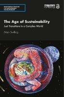 Age of Sustainability: Just Transitions in a Complex World