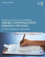 Applied Communication Research Methods: Getting Started as a Researcher 2nd New edition