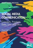 Social Media Communication: Concepts, Practices, Data, Law and Ethics 3rd New edition