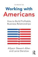 Working with Americans: How to Build Profitable Business Relationships 2nd New edition