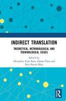 Indirect Translation: Theoretical, Methodological and Terminological Issues